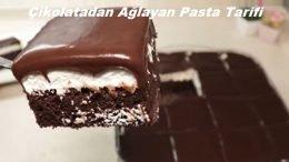 Çikolatadan Ağlayan Pasta Tarifi