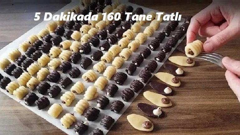 5 Dakikada 160 Tane Tatlı Tarifi 1