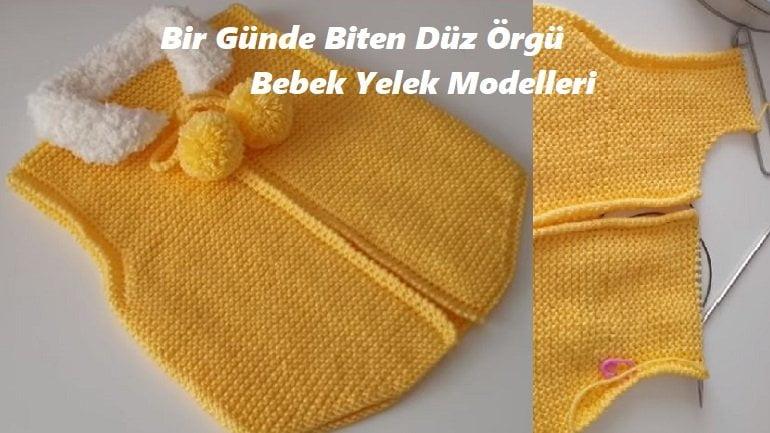 Bir Günde Biten Düz Örgü Bebek Yelek Modelleri 1