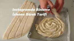 Instagramda Binlerce İzlenen Börek Tarifi