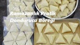 Ramazanlık Pratik Buzluk Böreği