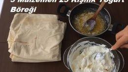 3 Malzemeli 25 Kişilik Yoğurt Böreği