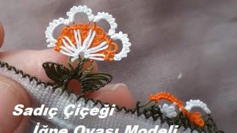 Sadıç Çiçeği İğne Oyası Modeli