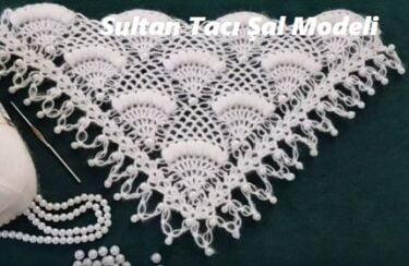 Sultan Tacı Şal Modeli 1