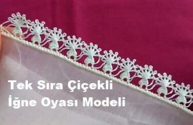 Tek Sıra Çiçekli İğne Oyası Modeli 1