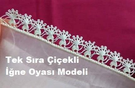 Tek Sıra Çiçekli İğne Oyası Modeli