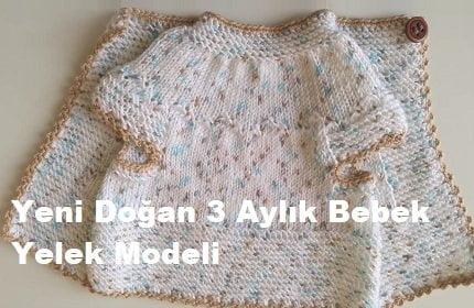 Yeni Doğan 3 Aylık Bebek Yelek Modeli