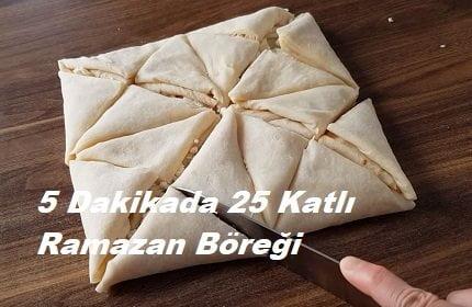 5 Dakikada 25 Katlı Ramazan Böreği 1