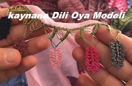 Kaynana Dili Oya Modeli