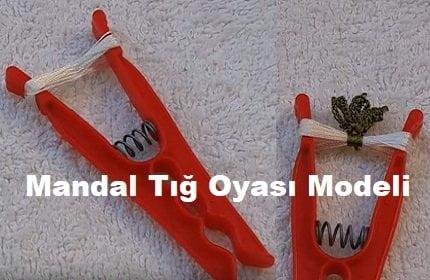 Mandal Tığ Oyası Modeli 1