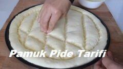 Pamuk Pide Tarifi