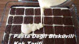 Pasta Değil Bisküvili Kek Tarifi