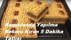 Ramazanda Yapılma Rekoru Kıran 5 Dakika Tatlısı