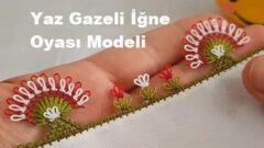 Yaz Gazeli İğne Oyası Modeli