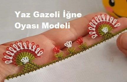 Yaz Gazeli İğne Oyası Modeli 1