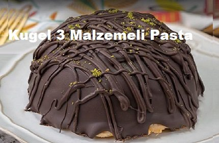 Kugel 3 Malzemeli Pasta 1