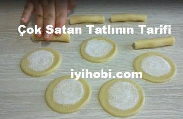 Çok Satan Tatlının Tarifi 1