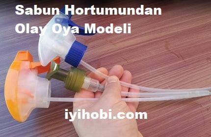 Sabun Hortumundan Olay Oya Modeli 1