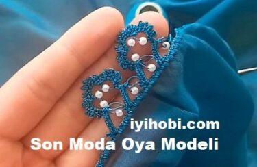 Son Moda Oya Modeli 1
