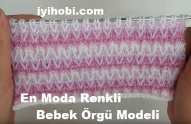 En Moda Renkli Bebek Örgü Modeli 1