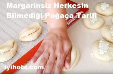 Margarinsiz Herkesin Bilmediği Poğaça Tarifi 1
