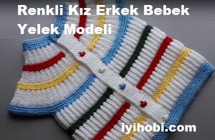 Renkli Kız Erkek Bebek Yelek Modeli 1