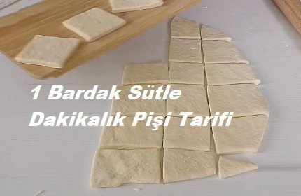 1 Bardak Sütle Dakikalık Pişi Tarifi