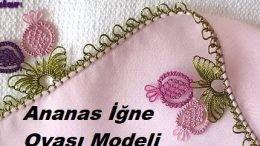 Ananas İğne Oyası Modeli