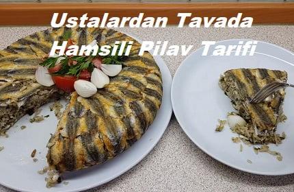 Ustalardan Tavada Hamsili Pilav Tarifi 1