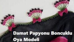 Damat Papyonu Boncuklu Oya Modeli