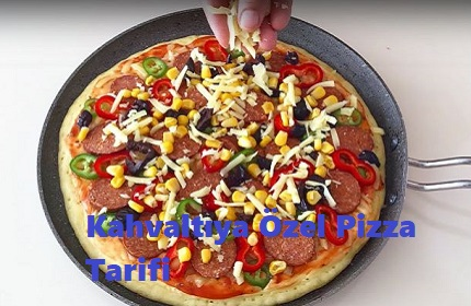 Kahvaltıya Özel Pizza Tarifi 1