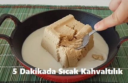 5 Dakikada Sıcak Kahvaltılık Tarifi 1