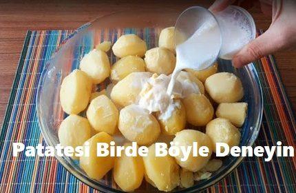Patatesi Birde Böyle Deneyin