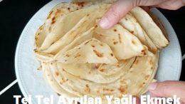 Tel Tel Ayrılan Yağlı Ekmek