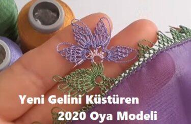 Yeni Gelini Küstüren 2020 Oya Modeli 1