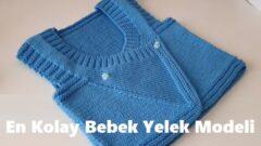 En Kolay Bebek Yelek Modeli