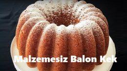 Malzemesiz Balon Kek
