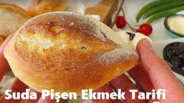 Suda Pişen Ekmek Tarifi