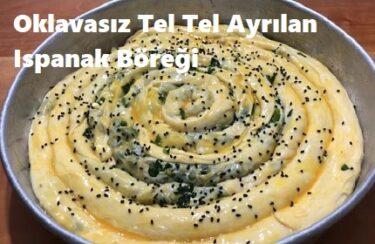 Oklavasız Tel Tel Ayrılan Ispanak Böreği 1