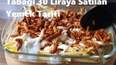 Tabağı 30 Liraya Satılan Yemek Tarifi