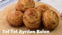 Tel Tel Ayrılan Balon Poğaçanın Sırrı Şeklinde